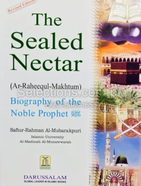 The Sealed Nectar (Ar-Raheequl-Makhtum)