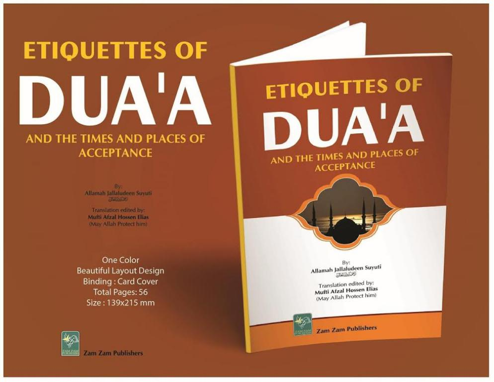 Etiquettes of DUA'A and The Times and Places of Acceptance