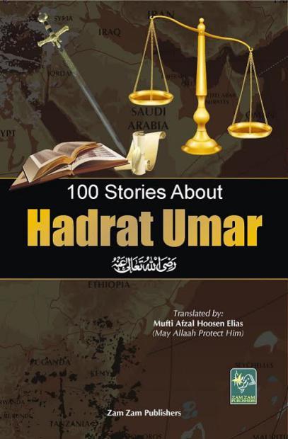 100 Stories of Hazrat Umer(R.A)