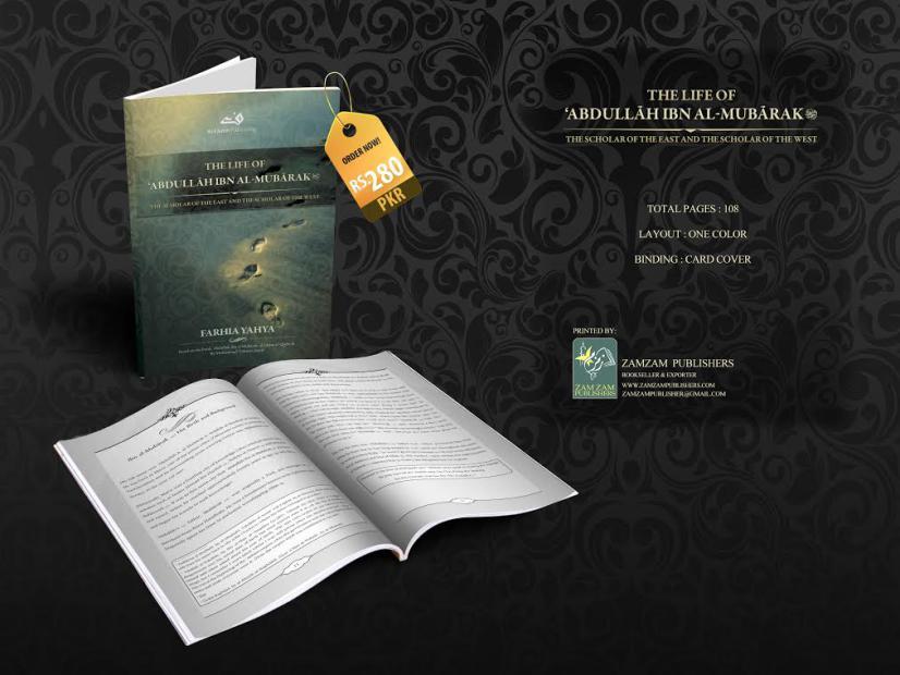 The Life of Hazrat Abdullah  Ibn Al-Mubarak