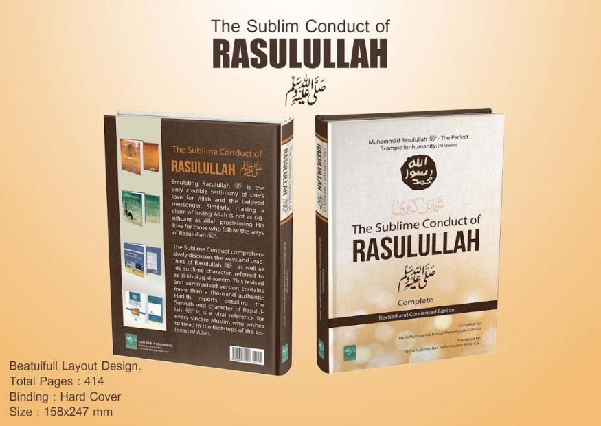 The Sublim Conduct Conduct Of Rasoolullah