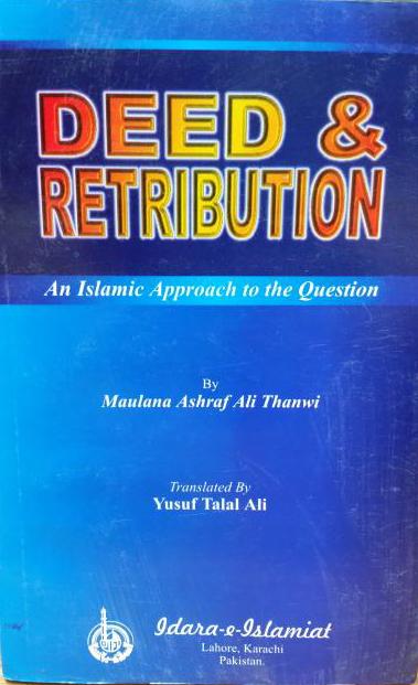 Deed And Retribution