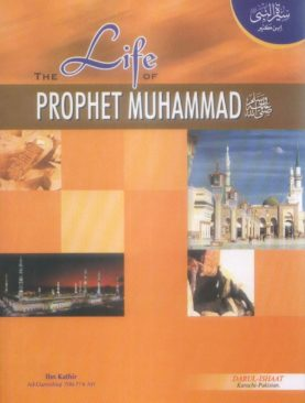 The Life of Prophet Muhammad (s.a.w)