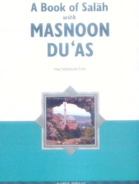 A Book Salah with Masnoon Duas