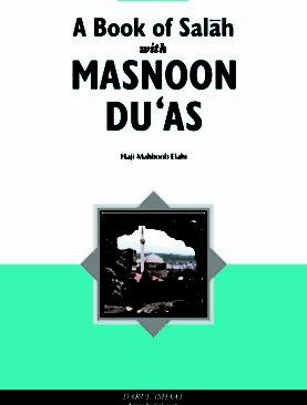 A Book of Salah With Masnoon Duas