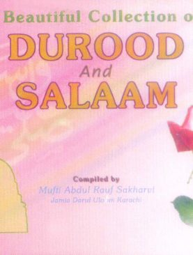 A Beautiful Collection of Durood and Salaam
