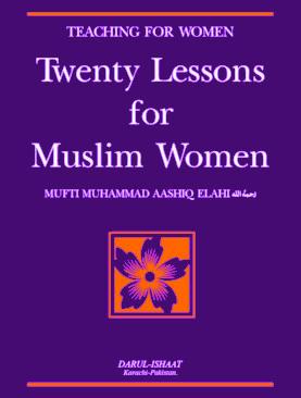 Twenty Lessons For Islamic Women