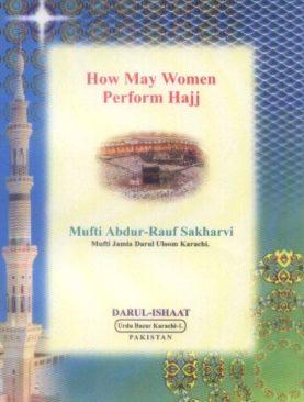 How May Women Perform Hajj