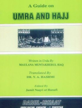 A Guide on Umra and Hajj