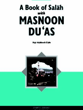 A Book of Salah with Masnoon Duas