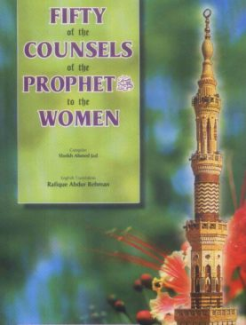 Fifty of the Counsels of the Prophet to the Women