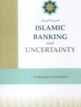 Islamic Banking and Uncertainty
