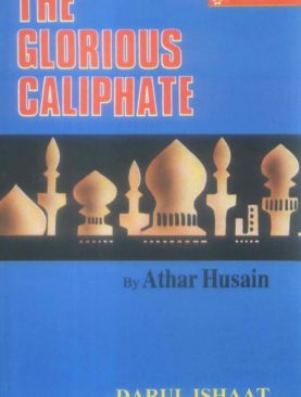 The Glorious Caliphate