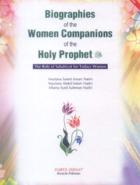 Biographies of the Women Companions of the Holy Prophet