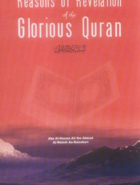 Reasons of Revelation of the Glorious Quran