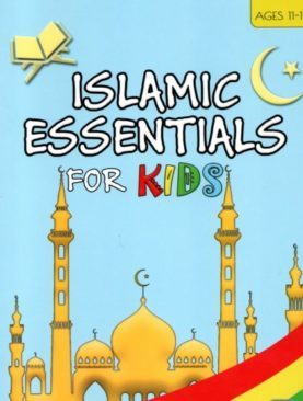 Islamic Essentials For Kids