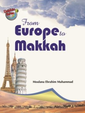 From Europe to Makkah